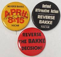 image of [Three pinback buttons demanding reversal of the Bakke decision]