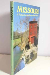 Missouri  A Picture Book To Remember Her By