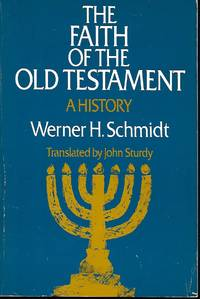 The faith of the old Testament A History
