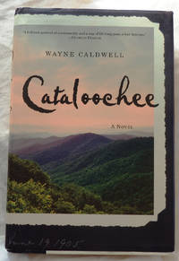 Cataloochee by Wayne Caldwell - Signed First Edition - 2007 - from Bark'N Books (SKU: 260)