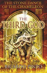 The Third God (The Stone Dance Of The Chameleon)