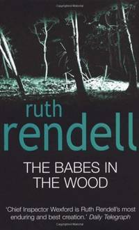 The Babes In The Wood: (A Wexford Case)