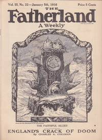 The Fatherland A Weekly : Fair Play for Germany and Austria-Hungary. Vol. III No. 22 - January...