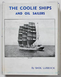 The Coolie Ships and Oil Sailers