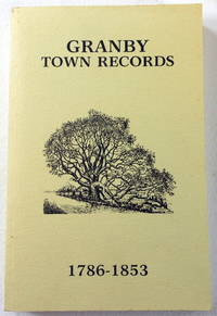 Granby Town Records. Volumes I and II [Granby, Connecticut]