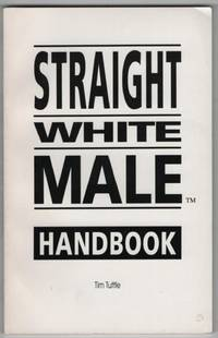 Straight White Male Handbook