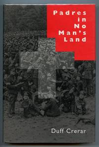 image of Padres in No Man's Land: Canadian Chaplains and the Great War