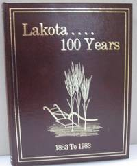 Lakota .... 100 Years 1883-1983