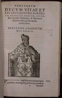 De Vita, Moribus, Et Rebus Gestis Omnium Ducum Venetorum…