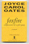 View Image 1 of 2 for FOXFIRE. CONFESSIONS OF A GIRL GANG Inventory #1100125