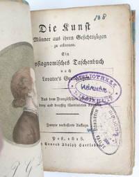 image of Die Kunst die Männer aus ihren Gesichtszügen zu erkennen. Ein physiognomisches Taschenbuch nach Lavater's Grundsätzen [...] Zweyte verbesserte Auflage.
