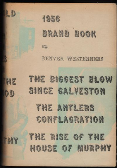 Boulder: Johnson Publishing, 1957. 1st. Hardcover. Fine/very good+. The twelfth annual Brand Book of...
