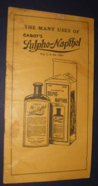 image of The Many Uses of Cabot's Sulpho-Napthol
