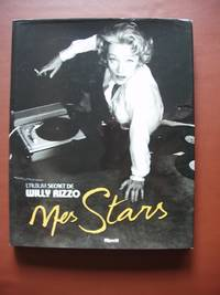 image of Mes stars - L'album secret de Willy Rizzo
