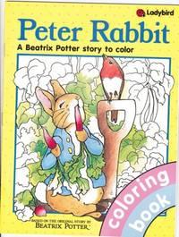 Peter Rabbit: A Beatrix Potter Story to Color