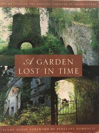 A garden lost in time by  Penny David - Paperback - 1st paperback edition - 2000 - from Acanthophyllum Books and Biblio.com