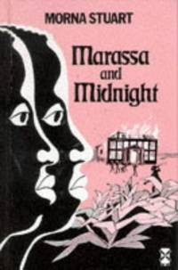 MARASSA AND MIDNIGHT by  Morna Stuart - Hardcover - 1969 - from The Old Bookshelf and Biblio.com
