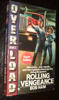 image of Rolling Vengeance Overload Book 7