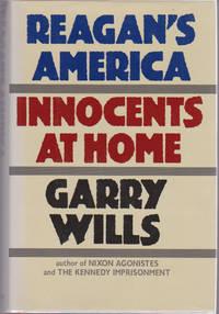 Reagan's America : Innocents at Home