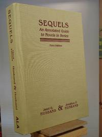 Sequels: An Annotated Guide to Novels in Series (3rd edition)