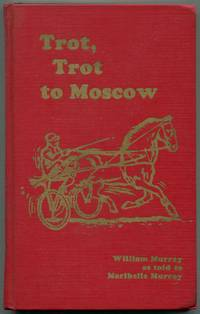 Trot, Trot To Moscow