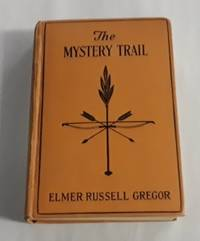 image of The Mystery Trail (First Edition 1927)
