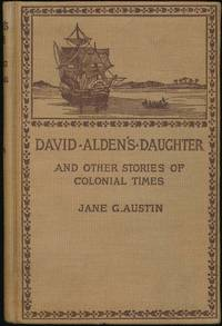 David Alden's Daughter and Other Stories of Colonial Times