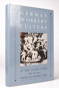 German Workers' Culture in the United States, 1850 to 1920