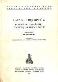 Katalog Rekopisow Bibliotheki Gdanskiej Polskiej Akademii Nauk. Signatury  MS.5000-MS.5411.