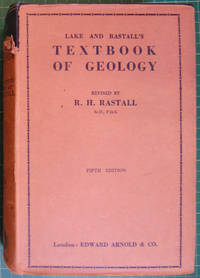 Lake and Rastall's Textbook of Geology