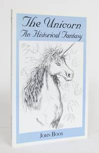 The Unicorn: An Historical Fantasy