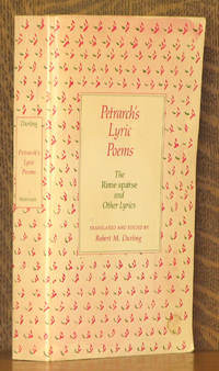 Petrarch's Lyric Poems The Rime Sparse and Other Lyrics