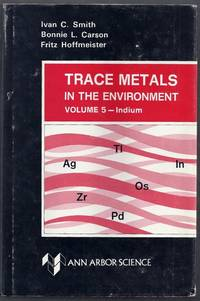 Trace Metals in the Environment Volume 5: Indium