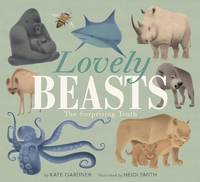 Lovely Beasts The Surprising Truth