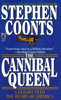 The Cannibal Queen : A Flight into the Heart of America