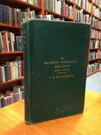 The Bendigo Goldfield Registry. Comprising Introduction for the Year, Comparison of Yields,...