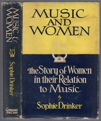 image of Music and Women: The Story of Women in their Relation to Music