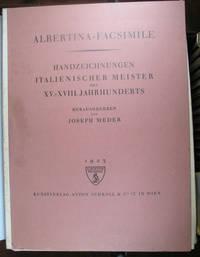 Handzeichnungen Italienischer Meister des XV-XVIII Jahrhunderts. Herausgegeben von Joseph Meder by ITALIAN PAINTING - 1923. - from Bow Windows Bookshop and Biblio.com