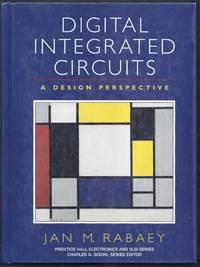 Digital Integrated Circuits. A Design Perspective