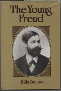 The Young Freud: The Origins of Psychoanalysis in Late Nineteenth-Century Vienna