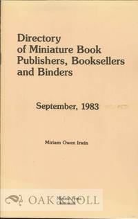 DIRECTORY OF MINIATURE BOOK PUBLISHERS, BOOKSELLERS, AND BINDERS