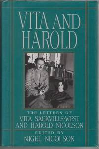 Vita and Harold: The Letters of Vita Sackville-West and Harold Nicholson