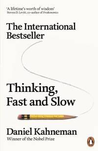 Thinking, Fast and Slow: Daniel Kahneman