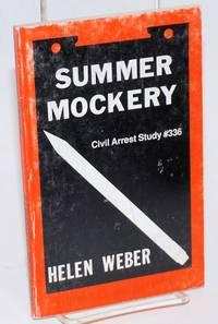 Summer mockery