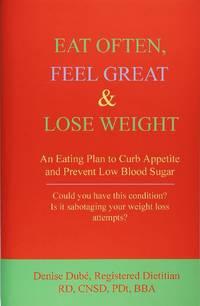 Eat Often, Feel Great & Lose Weight