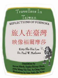 Travellers in Taiwan: Reflections of Formosa
