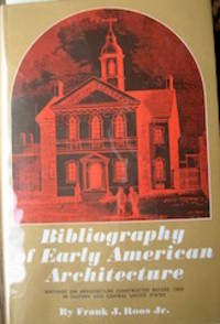 Bibliography of Early American Architecture.
