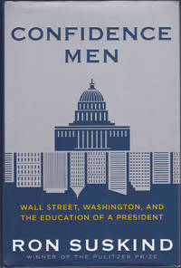 image of Confidence Men: Wall Street, Washington, and the Education of a President