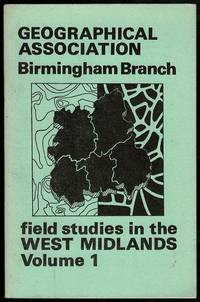 image of Field Studies in the West Midlands Volume 1