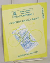 Anarchist Bicycle Rally: Confidential Mad Libs
